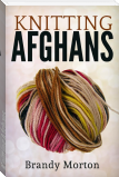 Knitting Afghans
