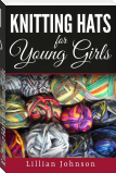 Knitting Hats for Young Girls