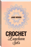 Crochet Luncheon Sets