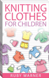 Knitting Clothes for Children