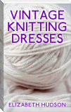 Vintage Knitting Dresses
