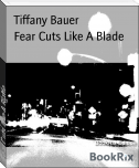 Fear Cuts Like A Blade