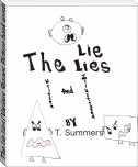 The Lie Lies (Various Shapes Picture book version)