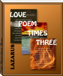 Love Poem times Three
