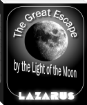 The Great Escape by the Light of the Moon