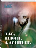 Tag, Flight and Solitude