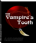 The Vampire's tooth