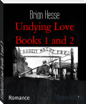 Undying Love Books 1 and 2