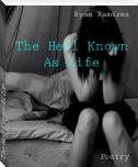 The Hell Known As Life