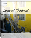 Damaged Childhood