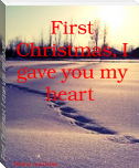 First Christmas, I gave you my heart