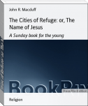 The Cities of Refuge: or, The Name of Jesus