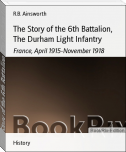 The Story of the 6th Battalion, The Durham Light Infantry