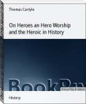 On Heroes an Hero Worship and the Heroic in History