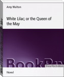White Lilac; or the Queen of the May