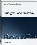 Blue-grass and Broadway