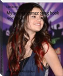 My selena gomez song book