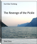 The Revenge of the Pickle