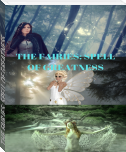 THE FAIRIES: SPELL OF GREATNESS.