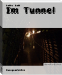 Im Tunnel