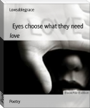 Eyes choose what they need