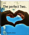 The perfect Two..
