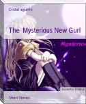 The  Mysterious New Gurl
