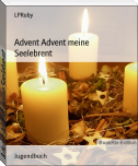 Advent Advent meine Seelebrent