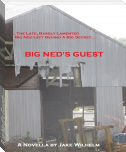 Big Ned's Guest