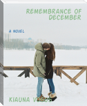 Remembrance of December