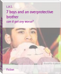 7 boys and an overprotective brother