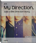 My Direction.
