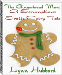 The Gingerbread Man A Scrumptious Erotic Fairy Tale