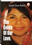 The Guide Of Our Love