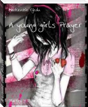 A young girls Prayer