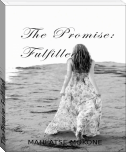 The Promise: Fulfilled