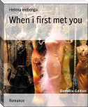 When i first met you