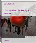 I Got My Heart Broken By A Vampire