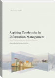 Aspiring Tendencies in Information Management