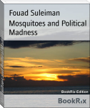 Mosquitoes and Political Madness