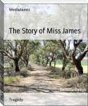 The Story of Miss James