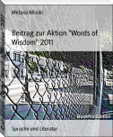 "Beitrag zur Aktion ""Words of Wisdom"" 2011"