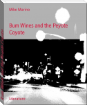 Bum Wines and the Peyote Coyote