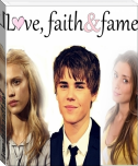 Love, faith and fame