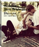 Shine Bright like a Diamond..!""