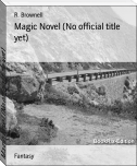 Magic Novel (No official title yet)