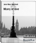 Misery of love