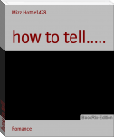 how to tell.....