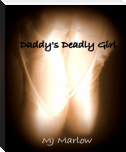 Daddy's Deadly Girl