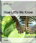 How Little We Know